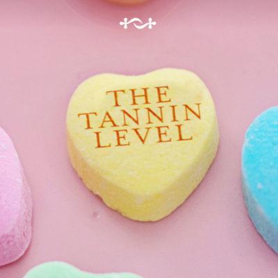Valentines Day @ Tannin Level
